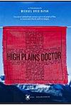 High Plains Doctor: Healing on the Tibetan Plateau