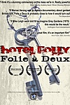 Hotel Folly: Folie a Deux