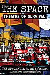 Theatre of Survival - The Life and Times of The Space