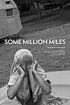 Some Million Miles