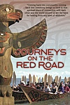 Journeys on the Red Road