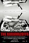 The Karamazoffs (A walk on the SoHo years)