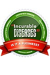 """Incurable Diseases"" Is it a Business?"