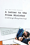 A Letter to the Prime Minister, Jo Wilding's Diary from Iraq