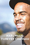 Maruwaan: Forever Changed
