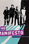 No Manifesto, a film about Manic Street Preachers