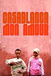 Casablanca Mon Amour