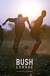 Bush League