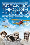 Breaking Through The Clouds: The First Women's National Air