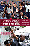 New Immigrant and Refugee Visions