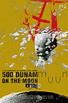 500 DUNAM on the MOON