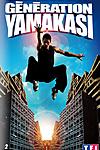 Generation Yamakasi - The Art of Displacement