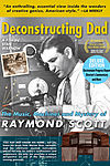 Deconstructing Dad, The Raymond Scott Documentary