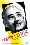 Franco's Settlers (Los Colonos del Caudillo)